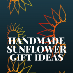 handmade sunflower gifts