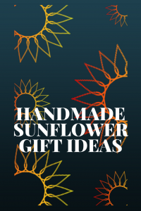 handmade sunflower gifts