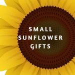 small sunflower gifts