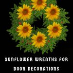 sunflower door wreath ideas