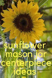 Brilliant Sunflower Centerpieces In Mason Jars Sunflower Mason Jar Interior Design Ideas Inesswwsoteloinfo